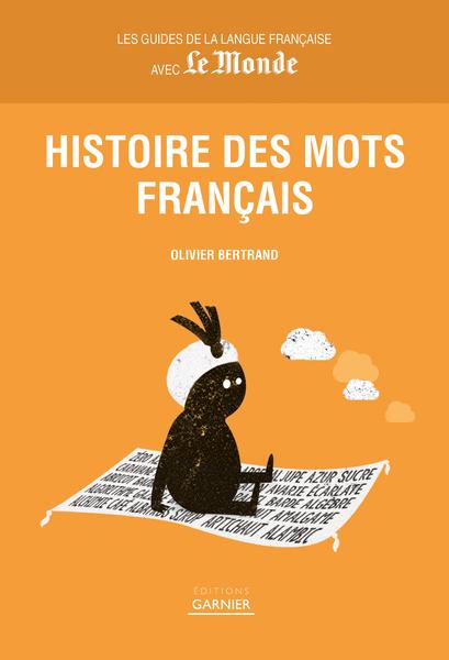 Histoire des mots français