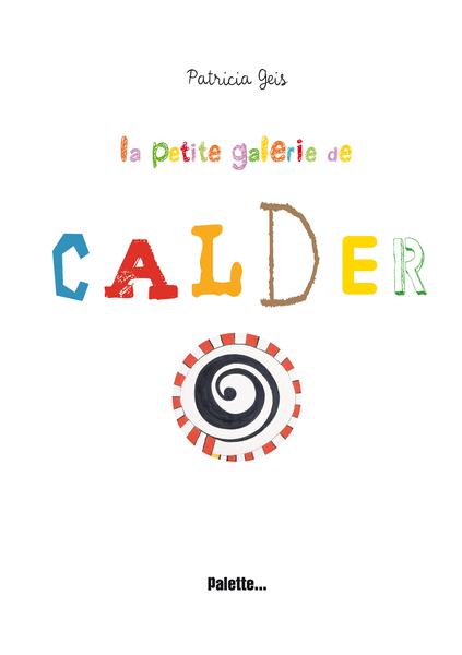 La Petite Galerie de Calder