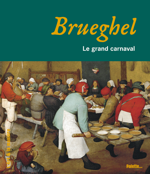 Brueghel, le grand carnaval
