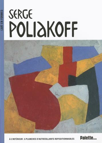 L'Art en formes : Serge Poliakoff