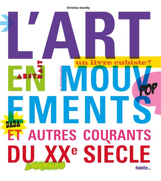 L'Art en mouvements, et autres courants du XXe siècle