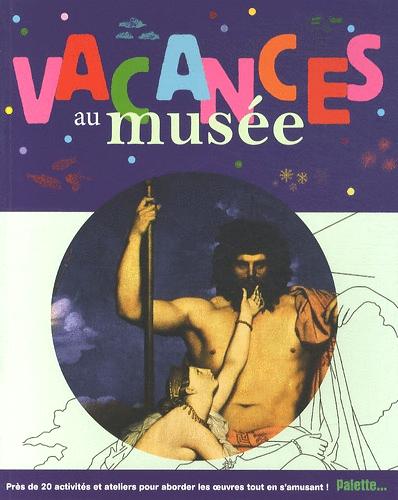 Vacances au musée