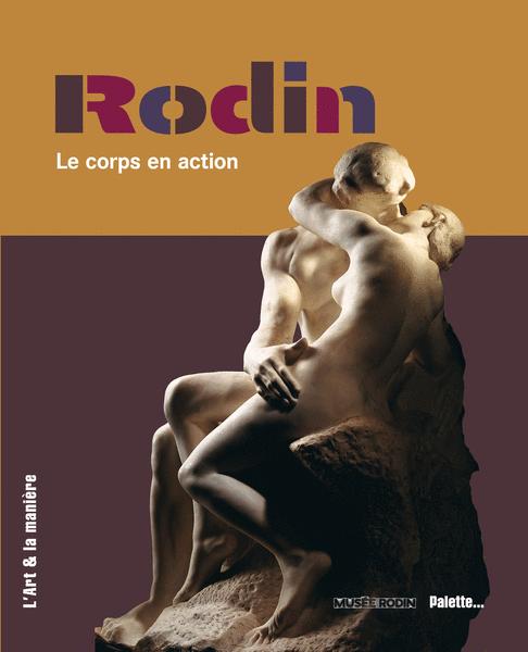 Rodin, le corps en action