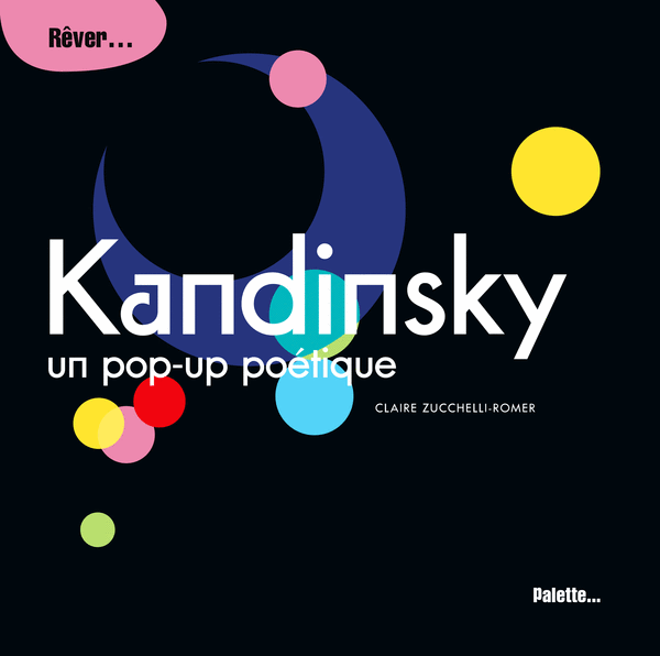 Kandinsky, un pop-up poétique