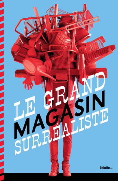 Le Grand Magasin surréaliste