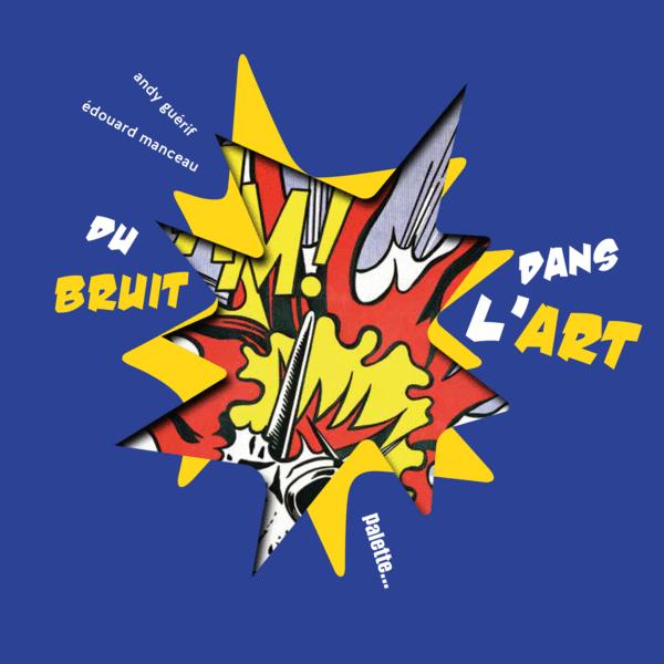 Du bruit dans l'art