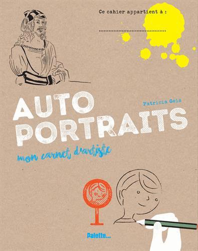 Mon carnet d'artiste : Autoportraits