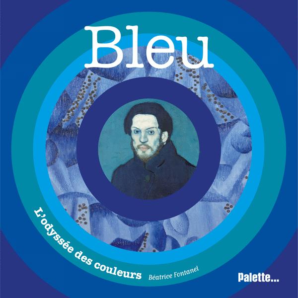 L'Odyssée des couleurs : Bleu