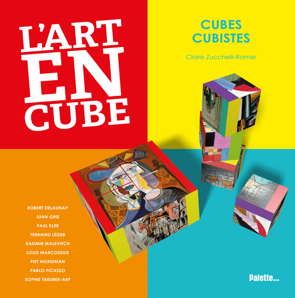 L'Art en cube - Cubes cubistes