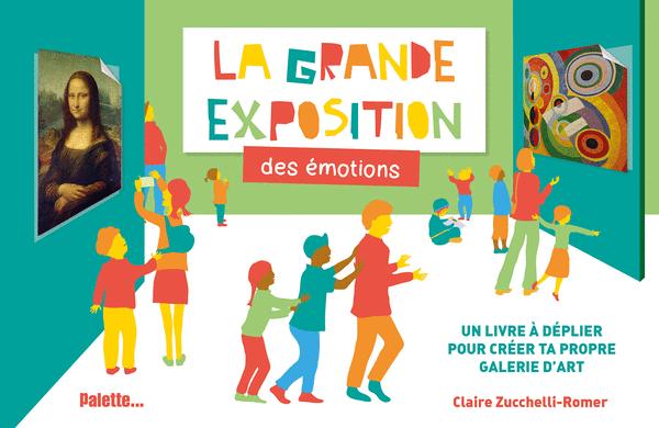 La Grande Exposition des émotions