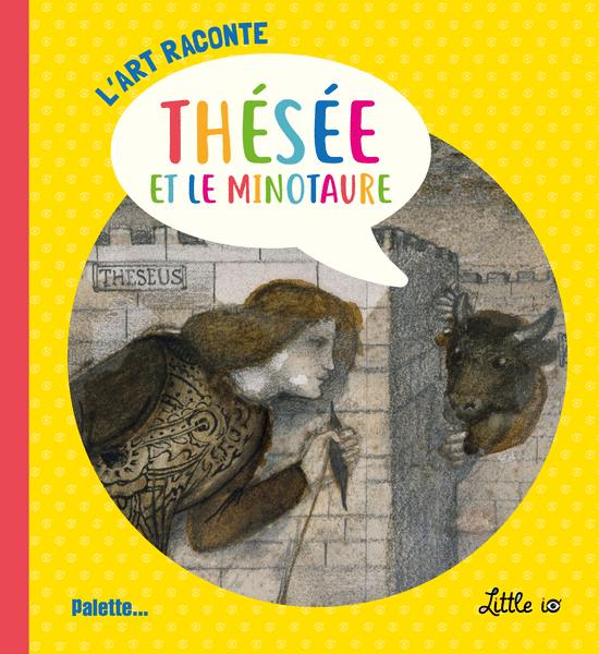 L'Art raconte Thésée et le Minotaure