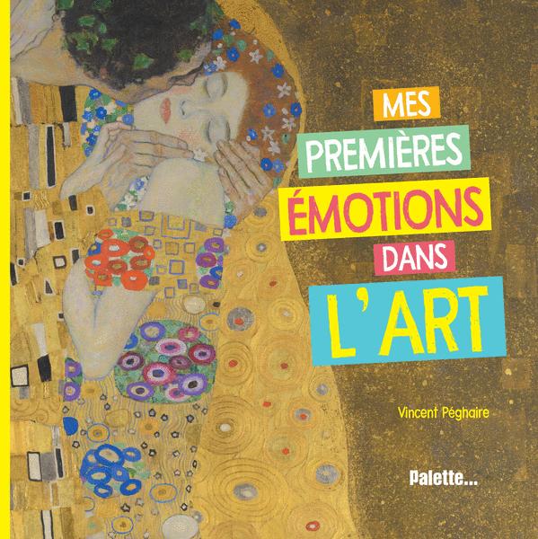 Mes premières émotions dans l'art