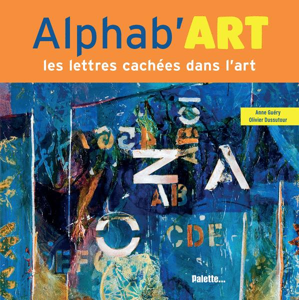 Alphab'art - Les lettres cachées dans l'art