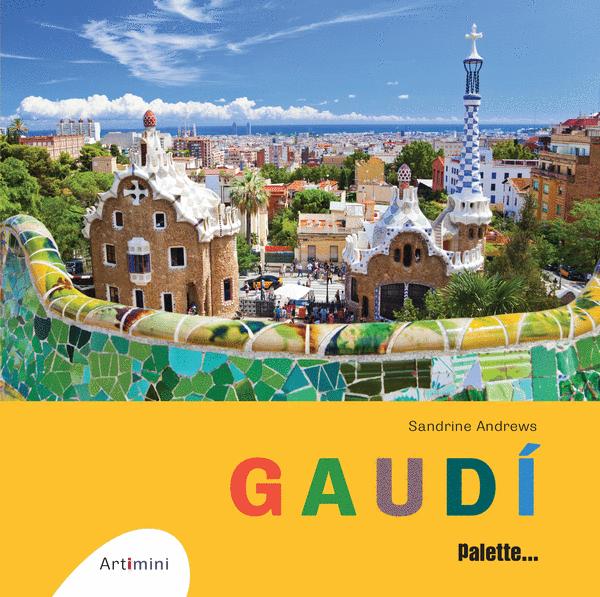 Artimini : Gaudí