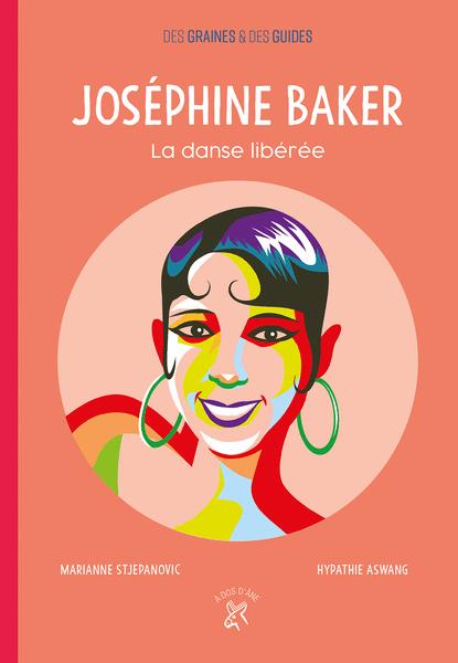 Joséphine Baker - La danse libérée