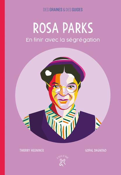 Rosa Parks - En finir avec la ségrégation