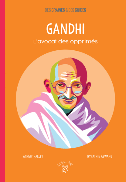 Gandhi - L'avocat des opprimés
