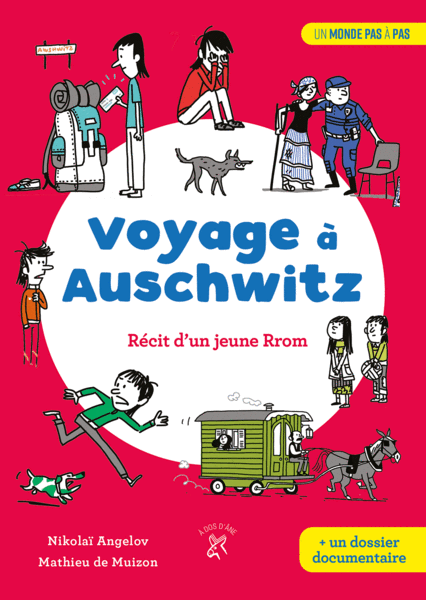 Voyage a Auschwitz - Récit d'un jeune Rrom