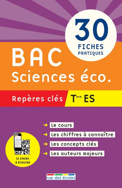 Repères clés : Bac Sciences éco. - Term ES