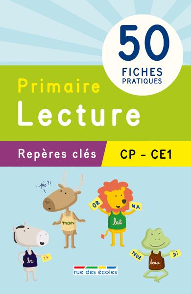 Repères clés : Primaire, Lecture - CP, CE1