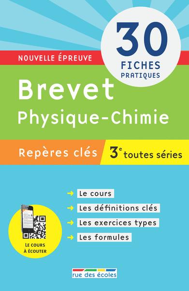 Repères clés : Brevet Physique-Chimie - 3e