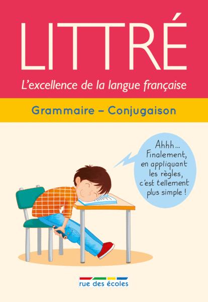 Littré : Grammaire - Conjugaison