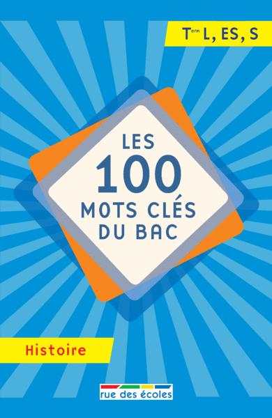 100 mots clés du Bac Histoire