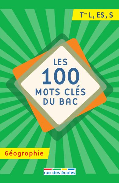 100 mots clés du Bac Géographie