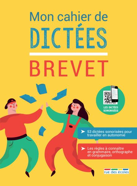 Mon cahier de dictées - Brevet, Édition 2019