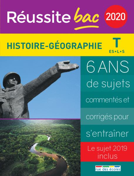 Réussite bac 2020 - Histoire, Géographie, Terminale séries ES, L et S