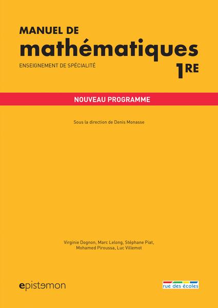 Manuel de mathématiques 1re -  Enseignement de spécialité