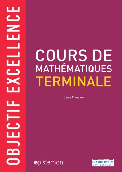 Cours de Mathématiques Terminale: Objectif excellence