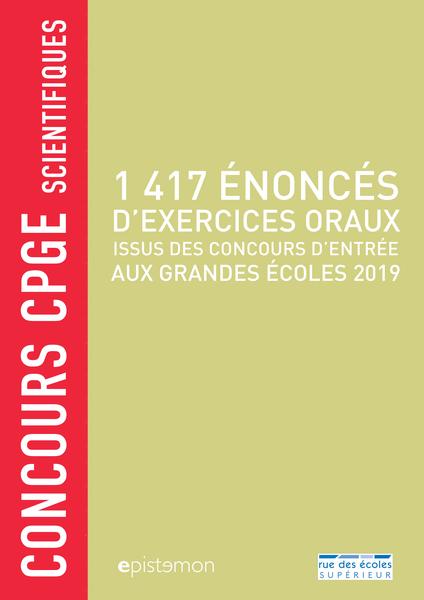 Concours CPGE scientifiques - 1 417 énoncés d'exercices oraux, 2019