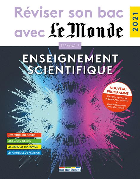 Réviser son bac avec Le Monde : Enseignement scientifique
