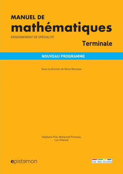 Manuel de mathématiques - Terminale - Enseignement de spécialité