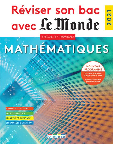 Réviser son bac avec Le Monde : Spécialité Mathématiques