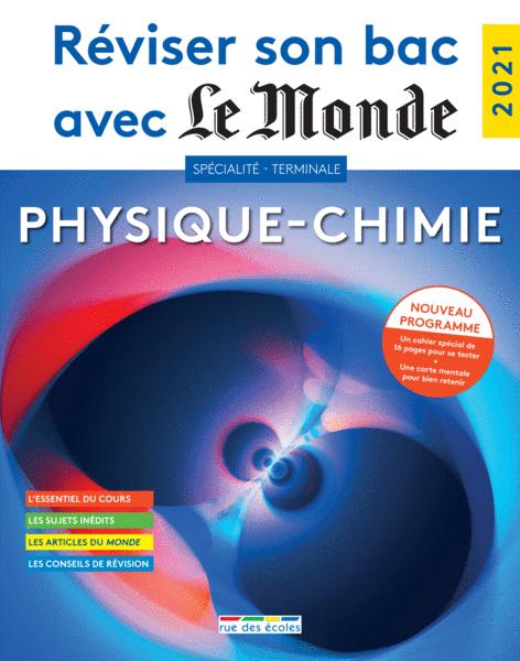 Réviser son bac avec Le Monde : Spécialité Physique-Chimie