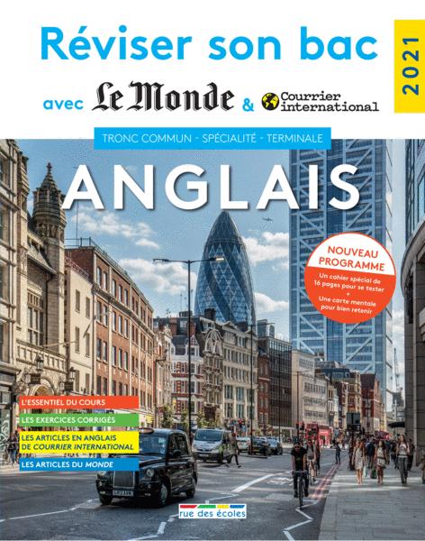 Réviser son bac avec Le Monde etCourrier international: Anglais