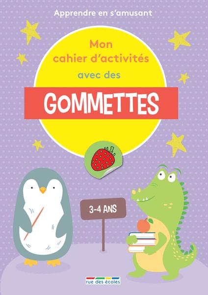 Mon cahier d'activités avec des gommettes - 3-4ans