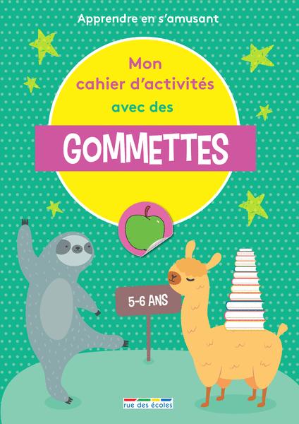 Mon cahier d'activités avec des gommettes - 5-6 ans