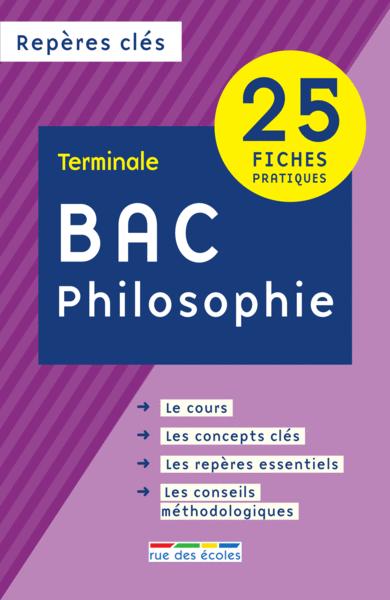 Repères clés : Bac Philosophie - Terminale