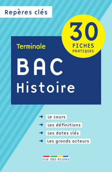 Repères clés : Bac Histoire - Terminale