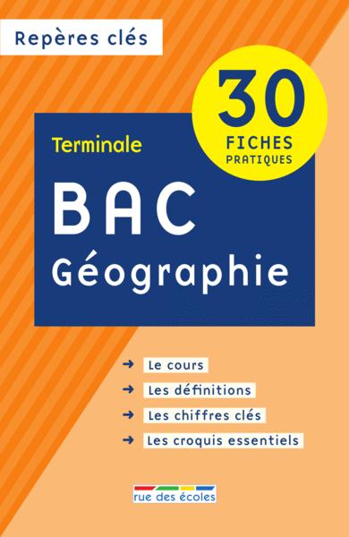 Repères clés : Bac Géographie - Terminale