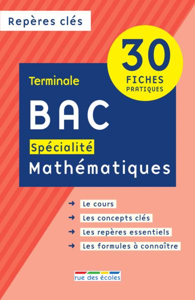 Repères clés : Bac spécialité Mathématiques