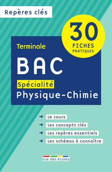 Repères clés : Bac spécialité Physique-Chimie