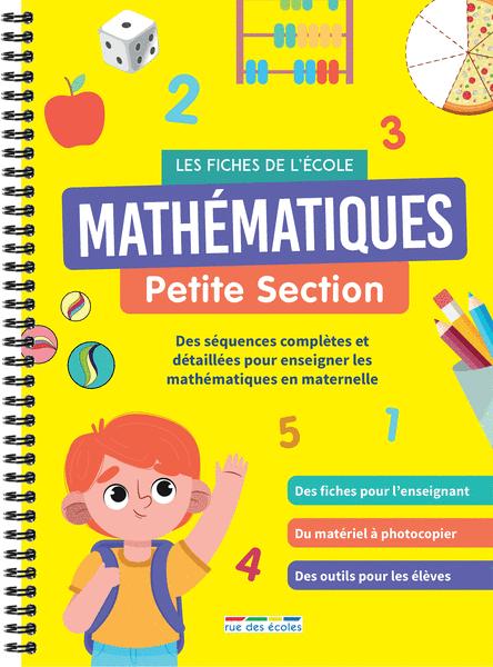 Les Fiches de l'école - Mathématiques Petite Section