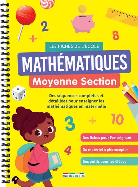 Les Fiches de l'école - Mathématiques Moyenne Section