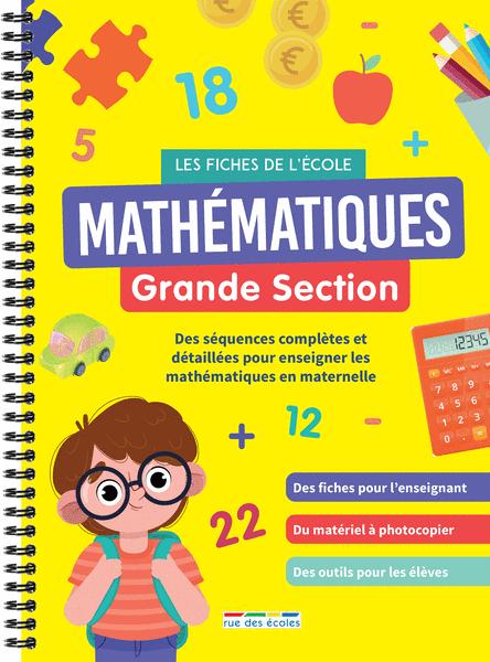Les Fiches de l'école - Mathématiques Grande Section