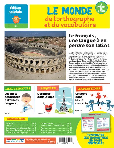 Édition spéciale n°2 - Le monde de l'orthographe et du vocabulaire, àpartir de 7ans