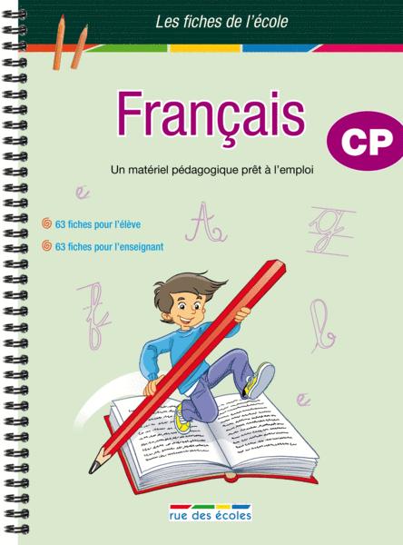 Les Fiches de l'école - Français CP